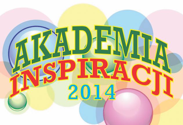 Akademia Inspiracji | Fundacja KReAdukacja | Lublin | Ferie w Lublinie 2014