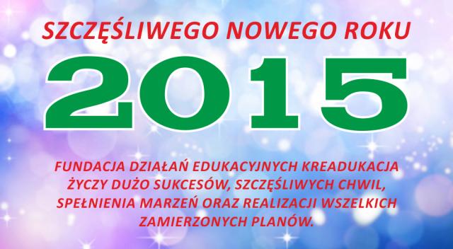 Fundacja-KReAdukacja-2015-Nowy-Rok-Zyczenia