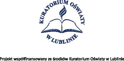 Kuratorium Oświaty w Lublinie, projekt współfinansowany ze środków Kuratorium Oświaty w Lublinie
