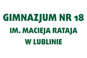 Gimnazjum nr 18 im. Macieja Rataja w Lublinie