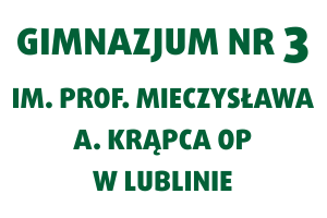 Gimnazjum nr 3 im. prof. Mieczysława A. Krąpca OP w Lublinie | Fundacja KReAdukacja