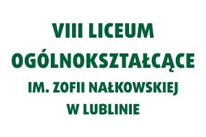 VIII Liceum Ogólnokształcące im. Zofii Nałkowskiej w Lublinie | Fundacja KReAdukacja