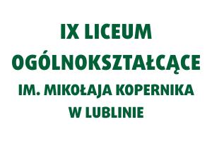 IX Liceum Ogólnokształcące im. Mikołaja Kopernika w Lublinie | Fundacja KReAdukacja